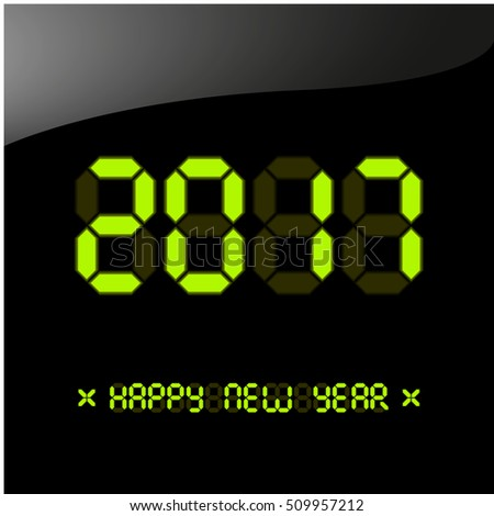 Vector illustration. Happy New Year 2017 greeting card. New year poster, greeting card, banner or party invitation. Number 2017 on a digital liquid crystal display. Font bright colored green version.