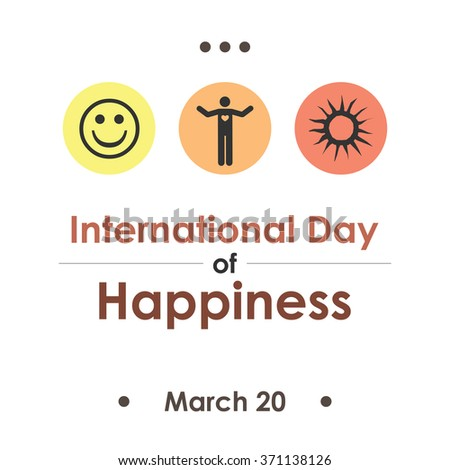 Vector illustration / international day of happiness - stock vector