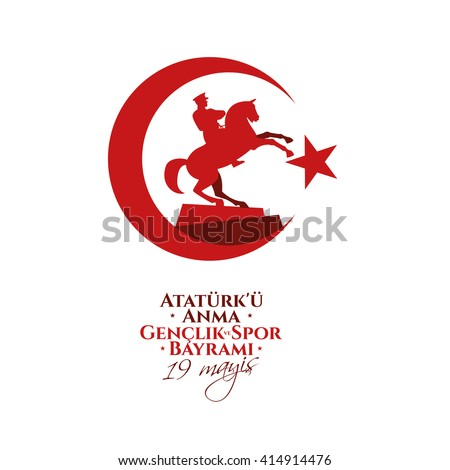 vector illustration 19 mayis Ataturk'u Anma, Genclik ve Spor Bayram?z , translation: 19 may Commemoration of  Ataturk, Youth and Sports Day, graphic design to the Turkish holiday, children logo. - stock vector