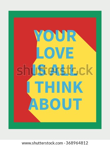 Vector illustration: motivation poster with love slogan with diagonal shadow made in bright colors and pop-art style valentines day - stock vector