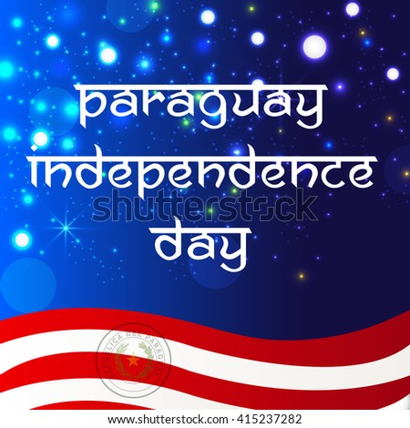 Vector illustration of a background for Paraguay Happy independence day.