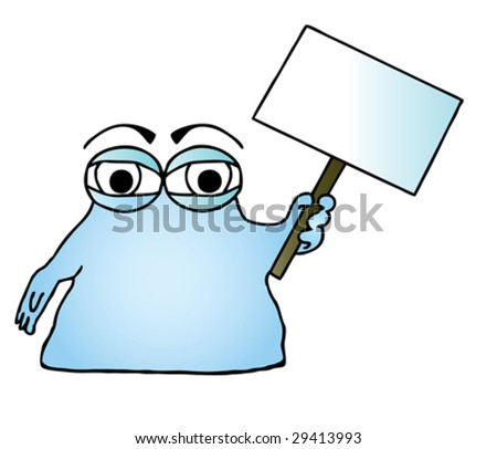 Vector illustration of a blue cartoon blob character holding a blank sign. - stock vector