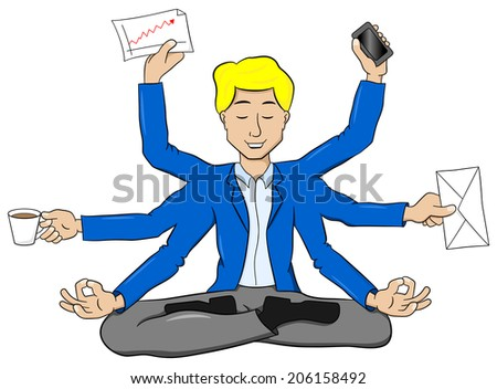 vector illustration of a businessman meditating in lotus position and does a lot of work at the same time - stock vector
