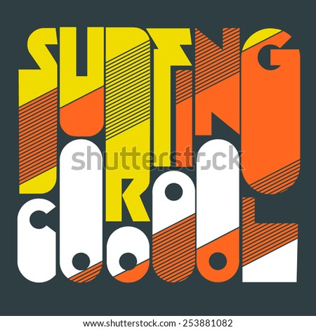 vector illustration of a California surfing design for t-shirts,vintage design - stock vector