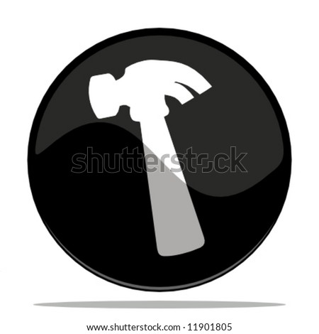 vector illustration of a glossy button with a hammer - stock vector
