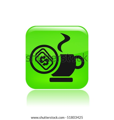 "Vector illustration of a ""money"", ""pay"" or ""buy"" icon in modern style depicting a coffee earning gain profit increment cash money repayment reimbursement buy purchase market - stock vector"