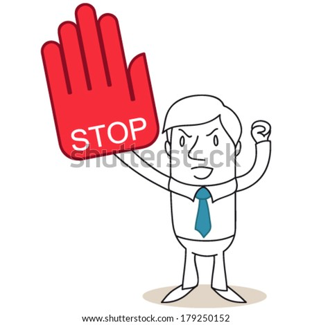 """Vector illustration of a monochrome cartoon character: Angry businessman protesting with huge red hand reading """"stop"""". - stock vector"""