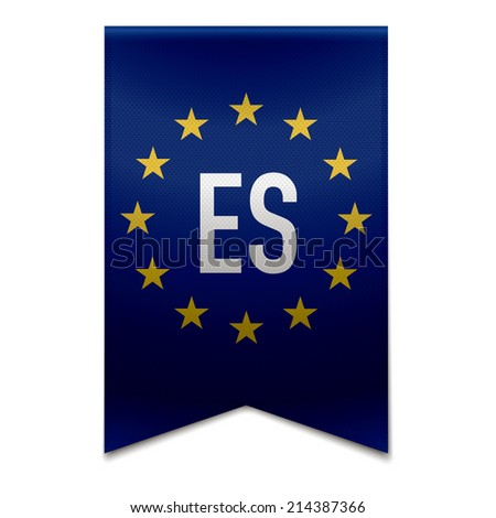 Vector illustration of a realistic EU flag with the country spain - ES. - stock vector