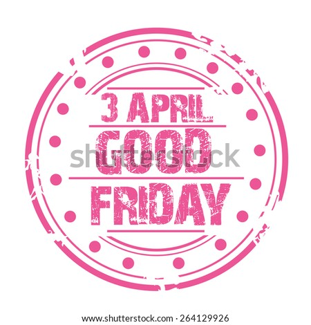 Vector illustration of a stamp for Good Friday in white background. - stock vector