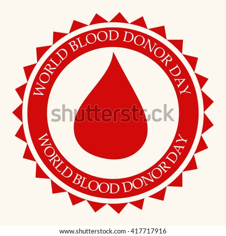 Vector illustration of a stamp for World blood donor day. - stock vector
