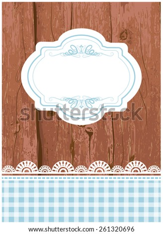 Vector illustration of a wooden card, flier, menu template with grunge paint and lace, and a tag, frame in the middle