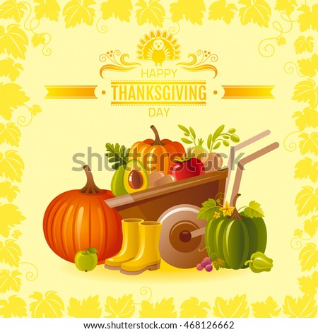 Vector illustration of autumn thanksgiving greeting card with farm gardening symbols on sunny background - wheelbarrow with pumpkin, fruit and vegetable, rubber shoes, modern elegant seasonal frame.