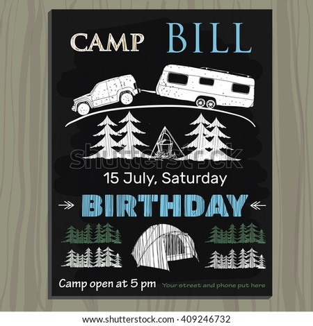 Vector illustration of chalk board invitation  for birthday on the camp. Lettering invitation on chalk board. - stock vector