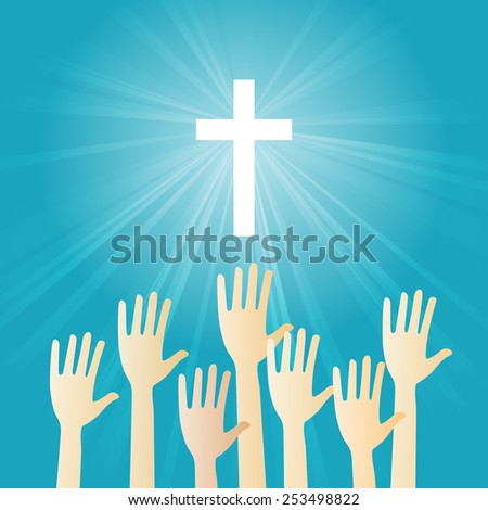 Vector illustration of Christian worship with hands raising. - stock vector