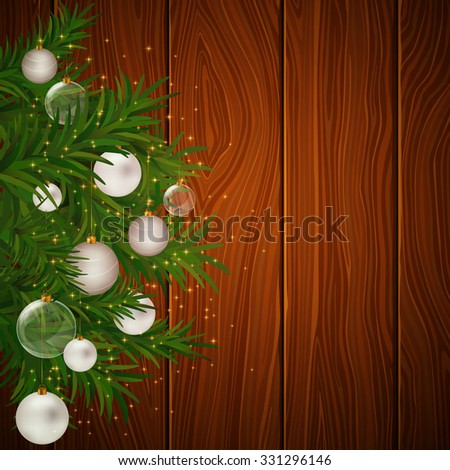 Vector Illustration of Christmas Fir Tree and Baubles on a Wooden Background - stock vector