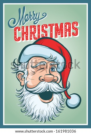 Vector illustration of Christmas retro poster with Santa Claus. Easy-edit layered vector EPS10 file scalable to any size without quality loss.  - stock vector