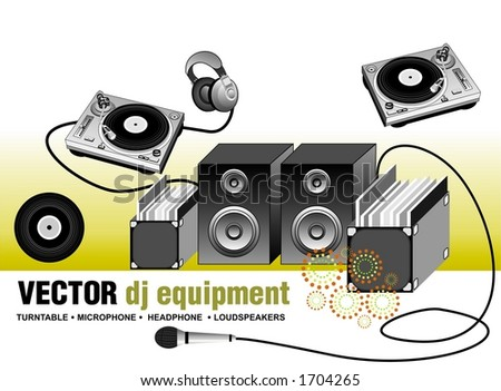 vector illustration of dj equipment,contains:turntable, vinyl's ,headphone,microphone,loudspeakers, scalable at any size