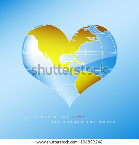vector illustration of earth in heart shape - let's bring the love all around the world - stock vector