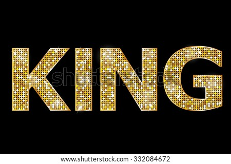 Vector illustration of gold king text  - stock vector