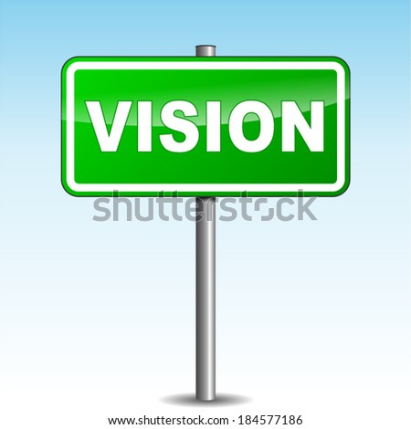 Vector illustration of green vision signpost on sky background - stock vector