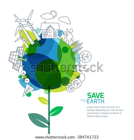 Vector illustration of growing plant and earth with outline trees, house, people and alternative energy generators. Green world, environment and ecology concept. Background design for save earth day.  - stock vector