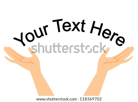 Vector illustration of hands with space for your text - stock vector