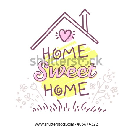Vector illustration of home sweet home typography lettering with roof and flowers of pink and yellow colors on white background. Line art design to make a poster, greeting card, postcard, label, print - stock vector