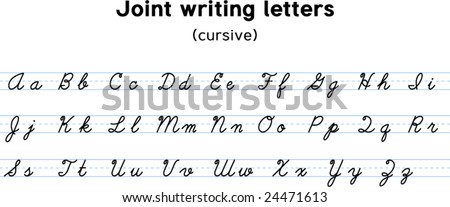 Vector illustration of Joint writing letters. File format EPS (AI8 compatible). Does not contain any effects like gradients, blends and so on. Cursive letters are drawn from scratch. - stock vector