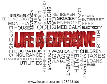 Vector Illustration of 'Life is Expensive' text in 3D with Word Cloud - stock vector