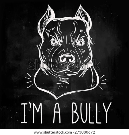 Vector Illustration of Pit Bull Terrier bulldog, funny slogan. Loyal dog buddy friend. Sketchy line art  illustration isolated, chalk on blackboard background. Character tattoo design for dog lovers.  - stock vector
