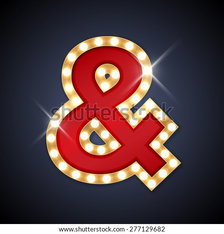 Vector illustration of realistic retro signboard Ampersand symbol (&, And sign). Part of alphabet including special European letters. - stock vector