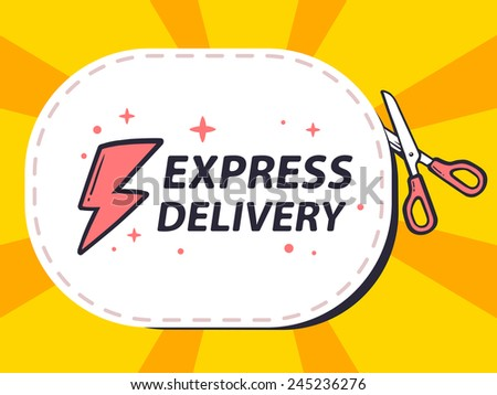 Vector illustration of scissors cutting sticker with icon of express delivery on yellow background. Line art design for web, site, advertising, banner, poster, board and print. - stock vector