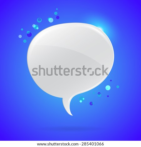 Vector illustration of shiny colorful speech bubble on blue background.  - stock vector