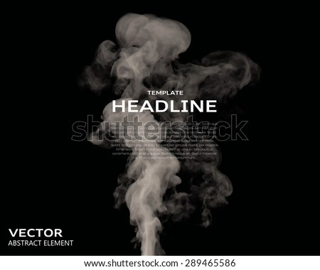 Vector illustration of smoke elements on black. Use it as a background in your design projects. - stock vector