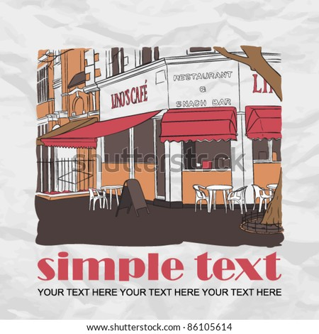 Vector illustration of street-cafe in sketch style on a paper-background. Place for your text. - stock vector