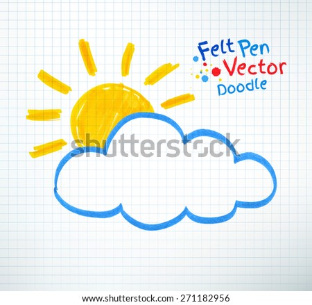 Vector illustration of sun and cloud. Felt pen childlike drawing on checkered notebook paper. - stock vector
