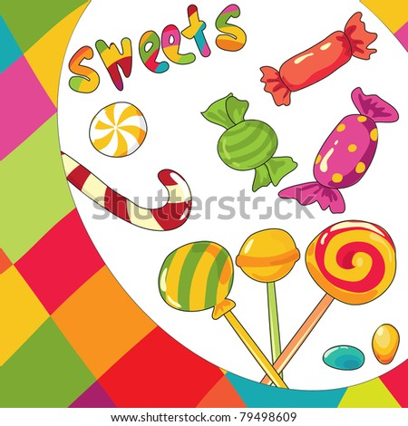 Vector illustration of  sweets. Colorful background - stock vector