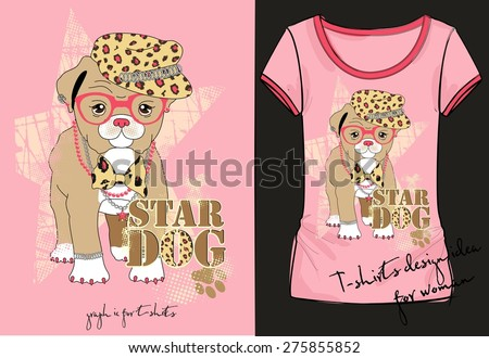 Vector illustration of trendy sketch woman's short sleeve shirt with stylish print with inscription, little fashion dog in a hat, with pink glasses, bow and jewelry in her neck. T-shirt design idea - stock vector