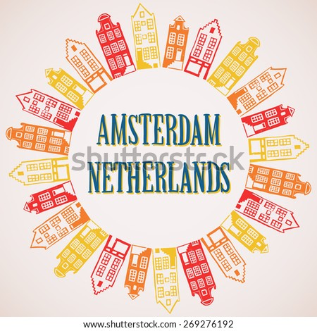 Vector illustration of typical Amsterdam houses in circle. Linocut illustration in vector with hand drawn text - stock vector