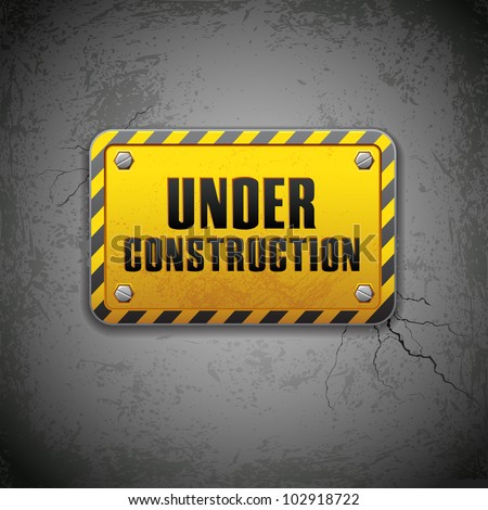 vector illustration of under construction board on aged wall - stock vector