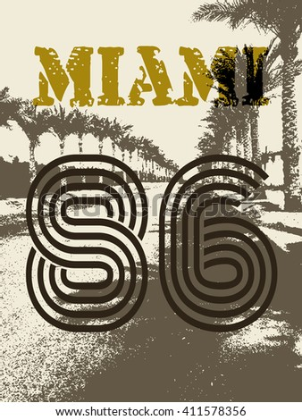 Vector Illustration of Vintage T-shirt Print. Summer on beach Miami t-shirt print. Palm road Miami T-shirt print. USA Travel Miami t-shirt print. Sepia Miami t-shirt print. Miami 86. t-shirt sea print - stock vector