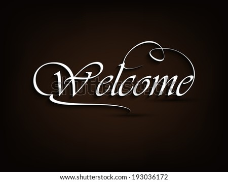 Vector illustration of 'welcome' hand lettering card....eps10 - stock vector