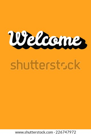 Vector illustration of Welcome hand lettering handmade calligraphy with shadow - stock vector