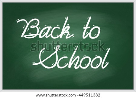 Vector illustration of words Back to school handwritten with white chalk on a green school board in a metal frame. EPS 10 - stock vector