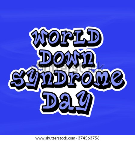 Vector illustration of World Down Syndrome Day.