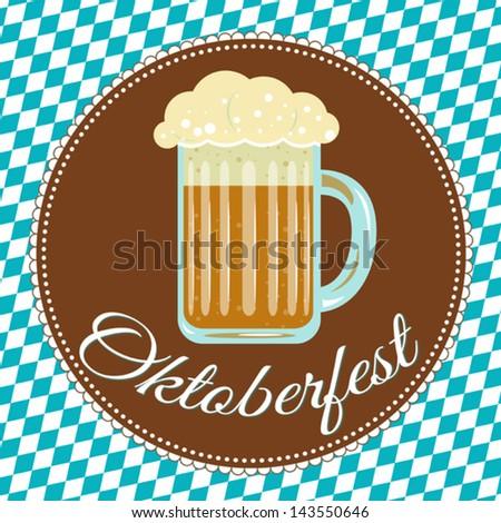Vector illustration - Oktoberfest with a beer on Bavaria flag - stock vector