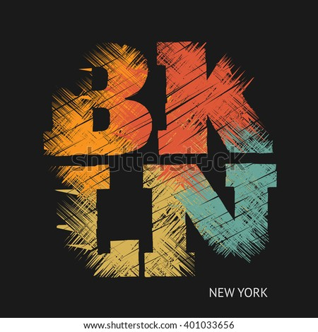 Vector illustration on the theme of New York, Brooklyn. Grunge background. Typography, t-shirt graphics, poster, banner, flyer, print, postcard