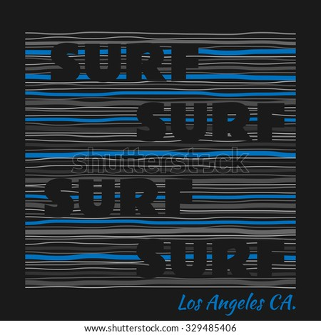 Vector illustration on the theme of surfing in Los Angeles, California. Typography, t-shirt graphics, poster, banner, flyer, postcard