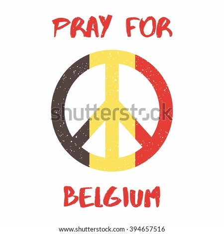 Vector illustration Pray for Belgium 22 March 2016. Tribute to the victims of terrorictic attacks in Brussel. On white backround