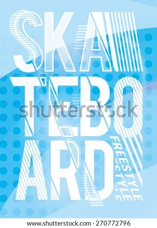 vector illustration skateboard freestyle street style legendary rider, graphics for t-shirt ,vintage design,  imposed geometric dynamic pattern background - stock vector